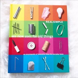 Real Simple's 869 New Uses For Old Things Book